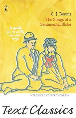 The Songs of a Sentimental Bloke: Text Classics