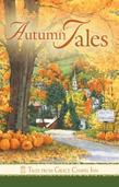Tales from Grace Chapel Inn: Autumn Tales