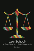 Law School: A Few Short and Plain Statements