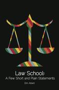 Law School: A Few Short and Plain Statements