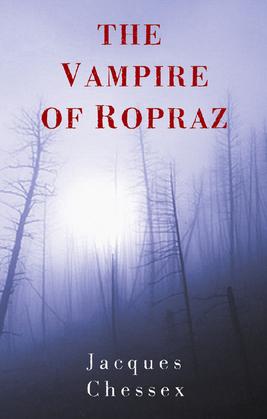 The Vampire of Ropraz