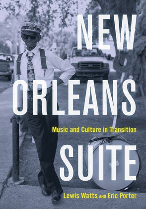 New Orleans Suite: Music and Culture in Transition