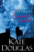 Wolf Tales 3.5:Chanku Fallen