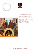 Conversations with Scripture: Acts of the Apostles