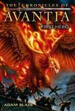 The Chronicles of Avantia #1: First Hero