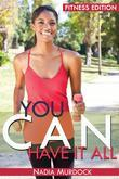 You Can Have it All: Fitness Edition