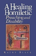 A Healing Homiletic: Preaching and Disability