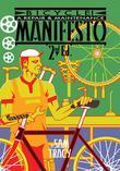 Bicycle!: A Repair &amp; Maintenance Manifesto