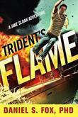 Trident's Flame: A Jake Sloan Adventure