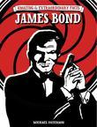 Amazing & Extraordinary Facts - James Bond