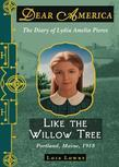 Dear America: Like the Willow Tree