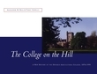 The College on the Hill: A New History of the Ontario Agricultural College, 1874-1999