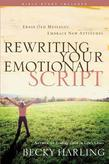 Rewriting Your Emotional Script: Erase Old Messages, Embrace New Attitudes