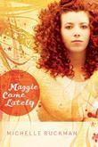 Maggie Come Lately: A Novel
