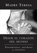 Desde el corazón del mundo: (In  Heart of  the  World - Spanish)