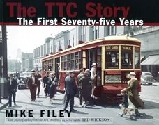 The TTC Story: The First Seventy-Five Years