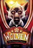 Wolven #2: The Twilight Circus