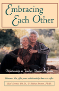 Embracing Each Other: Relationship as Teacher, Healer & Guide