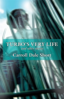 Turbo's Very Life and Other Stories
