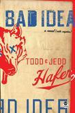 Bad Idea: A Novel {with coyotes}