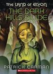 The Land of Elyon #1: The Dark Hills Divide