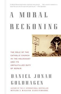 A Moral Reckoning: The Role of the Church in the Holocaust and Its Unfulfilled Duty of Repair