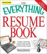 The Everything Resume Book: Create a winning resume that stands out from the crowd