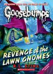 Classic Goosebumps #19: Revenge of the Lawn Gnomes