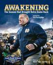 Awakening: The Season That Brought Notre Dame Back