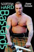 Scottish Hard Bastards