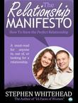 The Relationship Manifesto: How to Have the Perfect Relationship