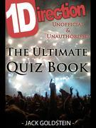 1D - One Direction: The Ultimate Quiz Book