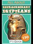 All About: Extraordinary Egyptians