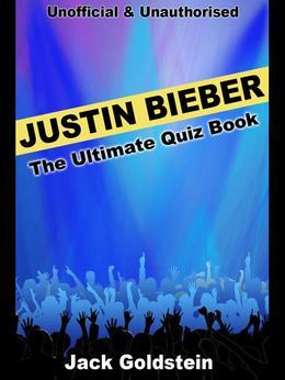 Justin Bieber - The Ultimate Quiz Book