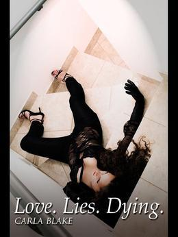Love. Lies. Dying.