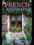 A French Restoration: La Maison d'Etre