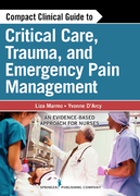 Compact Clinical Guide to Critical Care, Trauma, and Emergency Pain Management: An Evidence-Based Approach for Nurses