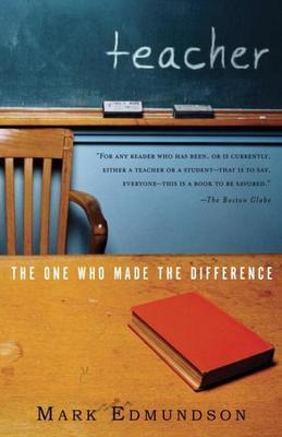 Teacher: The One Who Made the Difference