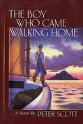 The Boy Who Came Walking Home