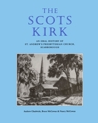 The Scots Kirk: An Oral History of St. Andrew's Presbyterian Church, Scarborough