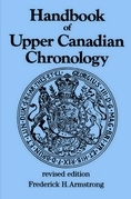 Handbook of Upper Canadian Chronology: Revised Edition