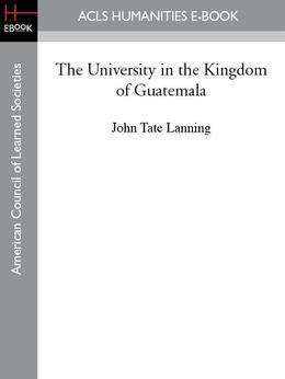 The University in the Kingdom of Guatemala