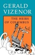 Gerald Vizenor - The Heirs of Columbus