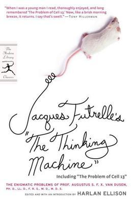 "Jacques Futrelle's ""The Thinking Machine"": The Enigmatic Problems of Prof. Augustus S. F. X. Van Dusen, Ph. D., LL. D., F. R. S., M. D., M. D. S."