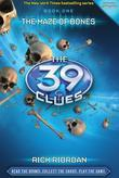 The 39 Clues Book 1: The Maze of Bones