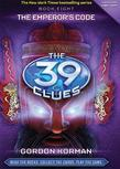 The 39 Clues Book 8: The Emperor's Code