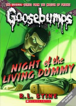 Classic Goosebumps #1: Night of the Living Dummy