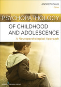 Psychopathology of Childhood and Adolescence: A Neuropsychological Approach