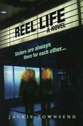 Reel Life: A Novel