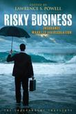 Risky Business: Insurance Markets and Regulation